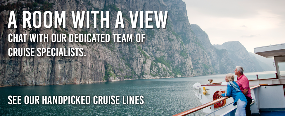 A room with a view - chat with our dedicated team of cruise specialists