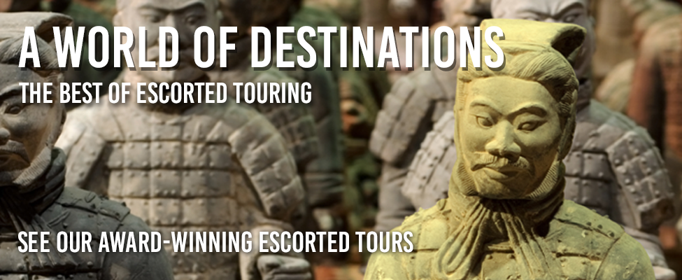 A world of destinations - the best of escorted touring